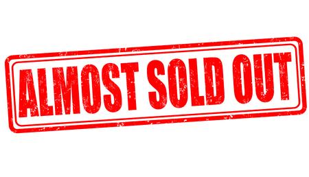 Vektor für Almost sold out grunge rubber stamp on white background, vector illustration - Lizenzfreies Bild