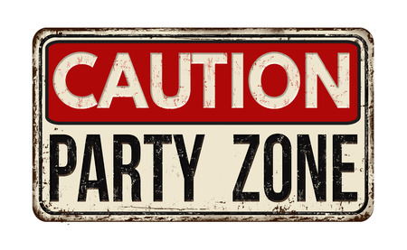 Illustration for Party zone vintage rusty metal sign on a white background - Royalty Free Image