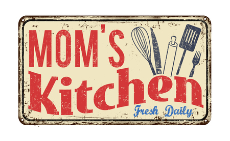 Mom's kitchen on vintage rusty metal sign on a white background, vector illustration