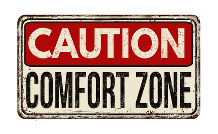 Caution comfort zone vintage rusty metal sign on a white background, vector illustration