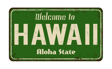 Illustration for Welcome to Hawaii vintage rusty metal sign on a white background, vector illustration - Royalty Free Image