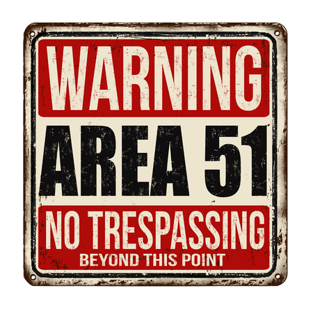 Ilustración de Warning Area 51 vintage rusty metal sign on a white background, vector illustration - Imagen libre de derechos