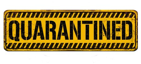 Illustration for Quarantined vintage rusty metal sign on a white background, vector illustration - Royalty Free Image