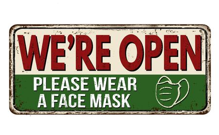 Illustration for We're open, please wear a face mask vintage rusty metal sign on a white background, vector illustration - Royalty Free Image