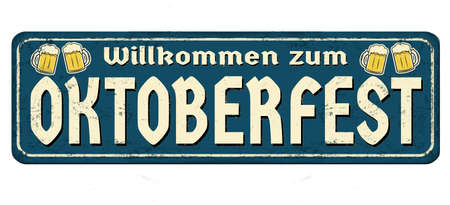 Illustration for Welcome to Octoberfest on german language vintage rusty metal sign on a white background, vector illustration - Royalty Free Image