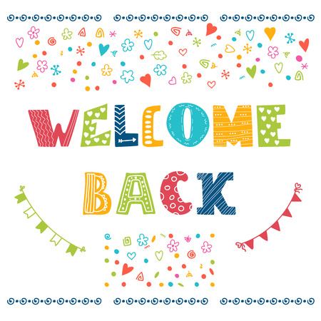 Welcome back lettering text. Hand drawn design elements. Vector illustration