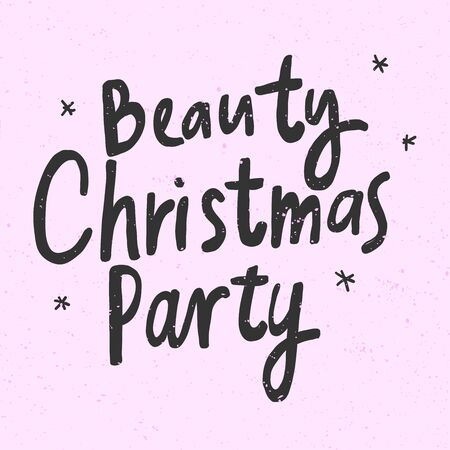 Illustration pour Beauty Christmas Party. Christmas and happy New Year vector hand drawn illustration banner with cartoon comic lettering. - image libre de droit