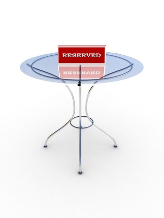 Glass table with a sign reserved isolated on white background. 3D