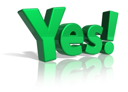 Green shiny Yes! text isolated on white reflective background