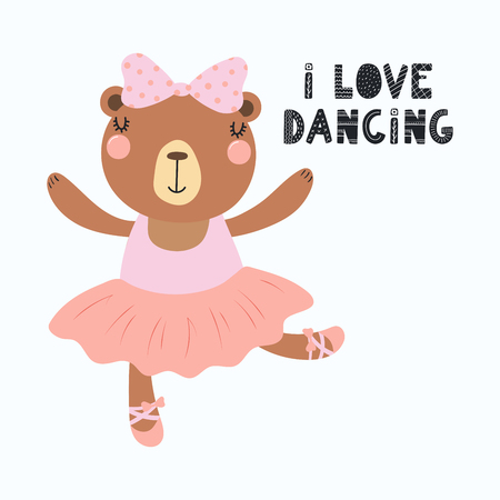 Illustration pour Hand drawn vector illustration of a cute funny bear ballerina in a tutu, pointe shoes, with lettering quote I love dancing. Isolated objects. Scandinavian style flat design. Concept for children print - image libre de droit