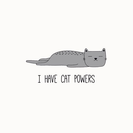 Ilustración de Hand drawn vector illustration of a cute funny gray cat, lying on its belly, with quote I have cat powers. Isolated objects on white background. Line drawing. Design concept for poster, t-shirt print. - Imagen libre de derechos