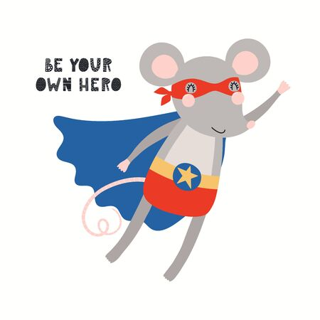 Illustration pour Hand drawn vector illustration of a cute mouse superhero, flying, with lettering quote Be your own hero. Isolated objects on white background. Scandinavian style flat design. Concept for kids print. - image libre de droit