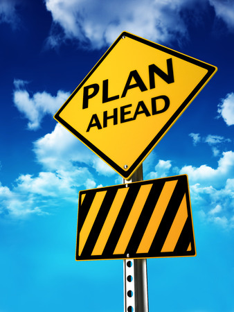 Plan ahead for any occasion sign concept