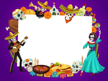 Illustration pour Day of dead in Mexico, Dia de los Muertos holiday frame. Vector dancing dead man playing guitar and woman frida in dress. Calavera skulls, flowers and tequila, sombrero hat, church, food and drinks - image libre de droit