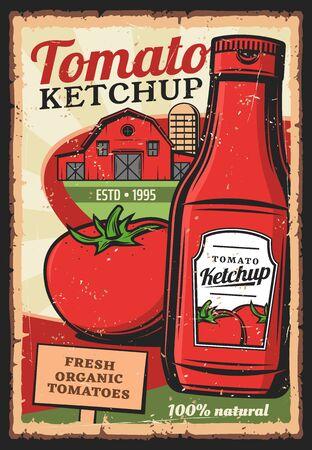 Ilustración de Tomato ketchup, vector vintage retro poster. Farm grown organic food products, 100 percent natural tomato ketchup bottle with premium quality label - Imagen libre de derechos