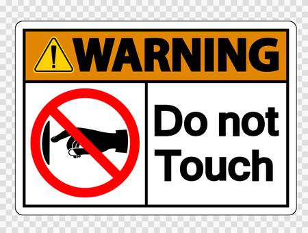 Illustration pour Warning do not touch sign label on transparent background - image libre de droit