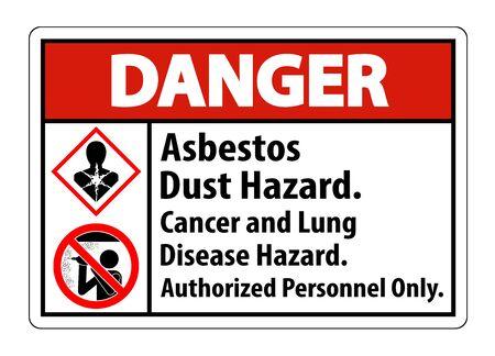 Illustration pour Danger Safety Label,Asbestos Dust Hazard, Cancer And Lung Disease Hazard Authorized Personnel Only  - image libre de droit