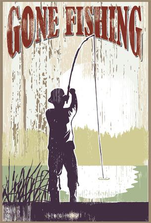 Vintage gone fishing sign. Man fishing at lake.