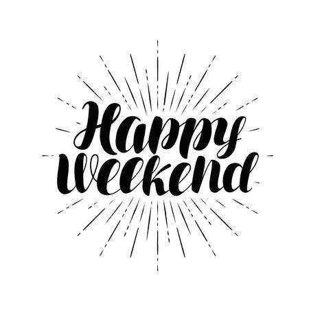 Illustration pour Happy weekend, hand lettering. - image libre de droit