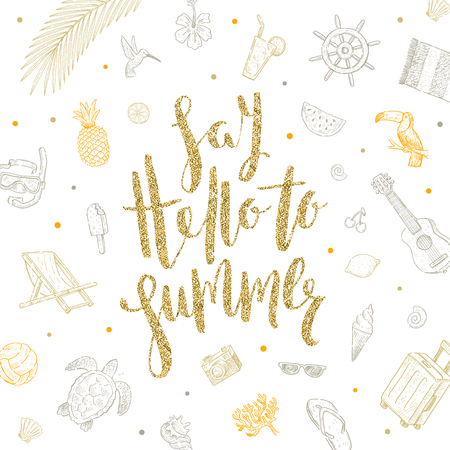 Illustration pour Say hello to summer - Summer holidays vector illustration. Handwritten calligraphy with hand drawn summer vacation items. - image libre de droit