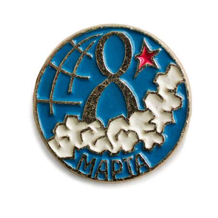 Nizhny Novgorod, Russia -  Apr 05, 2020.: Old Soviet  badge it is International Womens Day. Written: 8th of March