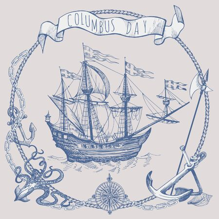 Illustration pour Happy Columbus Day Illustration. Hand Drawn Columbus ship. Vintage border frame. Old caravel, sailboat, octopus, anchor, wind rose - image libre de droit