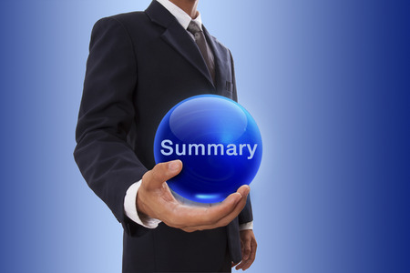 Businessman hand holding blue crystal ball with summary word