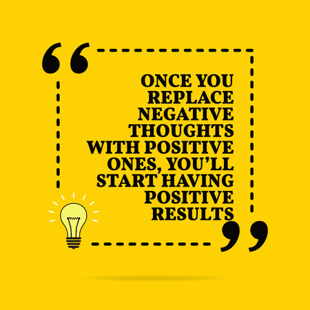 Illustration pour Inspirational motivational quote. Once you replace negative thoughts with positive ones, you'll start having positive results. Vector simple design. Black text over yellow background - image libre de droit
