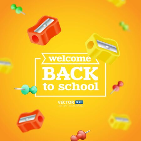 Illustration pour Welcome back to school poster or banner with flying and blurred objects - sharpeners and push pins. Vector illustration with realistic educational items isolated on orange background - image libre de droit