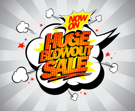 Illustration for Huge blowout sale, vector pop-art banner for clearance, Now on - Royalty Free Image
