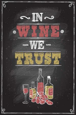Illustration pour In wine we trust quote chalkboard lettering design - image libre de droit