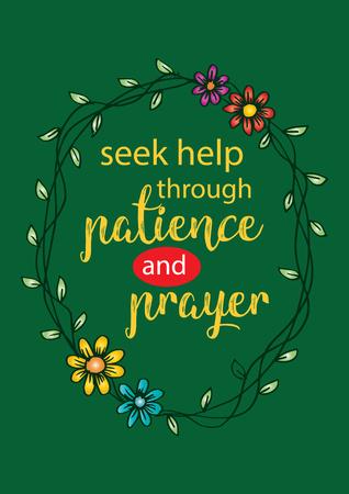Illustration pour Seek help in patience and prayer. Motivational quote. - image libre de droit