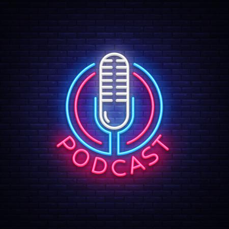 Illustration pour Podcast Neon sign vector design template. Podcast neon logo, light banner design element colorful modern design trend, night bright advertising, bright sign. Vector illustration - image libre de droit