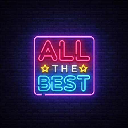 Illustration pour All the best Neon Text Vector. All the best neon sign, design template, modern trend design, night neon signboard, night bright advertising, light banner, light art. Vector illustration. - image libre de droit