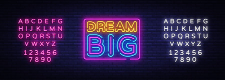 Illustration pour Dream Big Neon Text Vector. Dream Big neon sign, design template, modern trend design, night neon signboard, night bright advertising, light banner, light art. Vector. Editing text neon sign. - image libre de droit