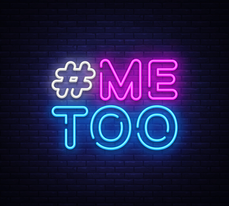 Illustration pour Me Too Neon Text Vector. Hashtag Me Too neon sign, design template, modern trend design, night neon signboard, night bright advertising, light banner, light art. Vector illustration. - image libre de droit
