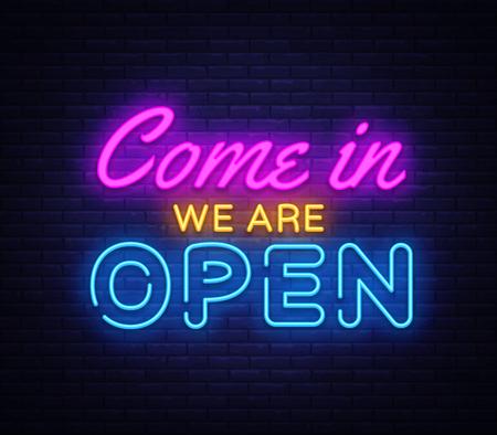 Ilustración de Come in we are Open neon sign vector design template. - Imagen libre de derechos