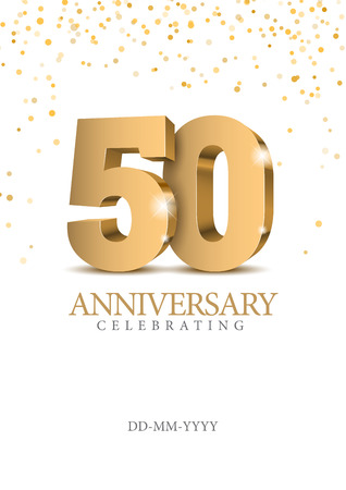 Ilustración de Anniversary 50. Gold 3d numbers. Poster template for celebrating 50th anniversary event party. Vector illustration - Imagen libre de derechos