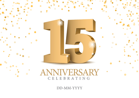 Illustration pour Anniversary 15. gold 3d numbers. Poster template for Celebrating 15th anniversary event party. Vector illustration - image libre de droit