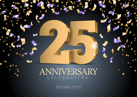 Illustration pour Anniversary 25. gold 3d numbers. Poster template for Celebrating 25th anniversary event party. Vector illustration - image libre de droit