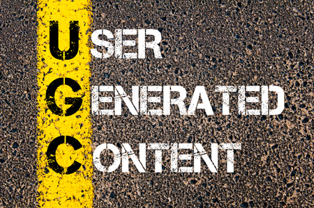 Business Acronym UGC as USER GENERATED CONTENT.