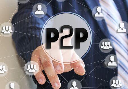 Photo pour The businessman chooses the P2P,  Peer to peer on a touch screen. Peer to peer lending concept. - image libre de droit