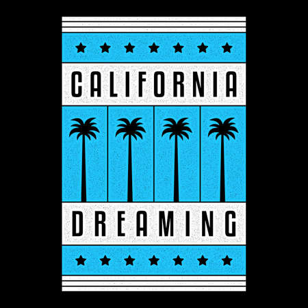 California dreaming. Retro print. Vintage grunge palms.