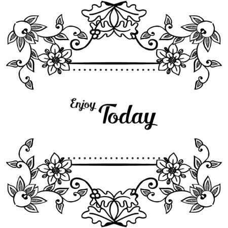 Illustration pour Illustration of Enjoy Today text with floral frame - image libre de droit