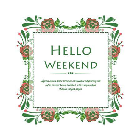 Illustration pour Hello Weekend lettering with rose flower frame - image libre de droit