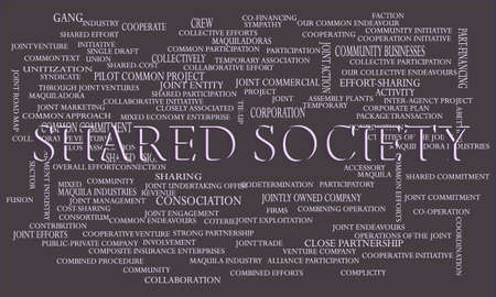 Shared Society a business related terminology created on word cloud abstract background for commercial education purpose.