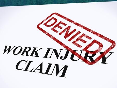 Work Injury Claim Denied Showing Medical Expenses Refused