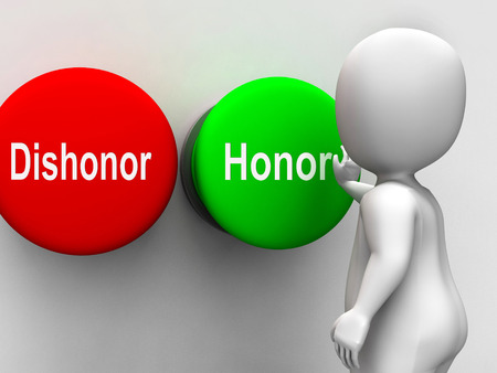 Dishonor Honor Buttons Showing Integrity And Morals