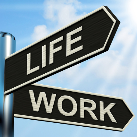 Life Work Signpost Meaning Balance Of Career Health And Relationships