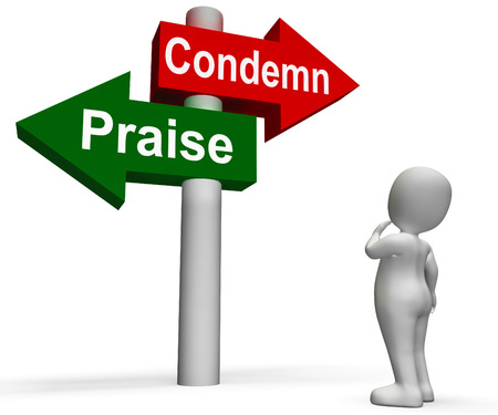 Condemn Praise Signpost Meaning Appreciate or Blame